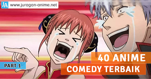 40 Anime Comedy Terbaik + Link Download (PART 1)